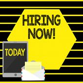 Word Writing Text Hiring Now. Business Concept For Workforce Wanted Employees Recruitment. poster