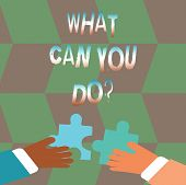 Word Writing Text What Can You Doquestion. Business Concept For Service Determination Purpose Worth  poster