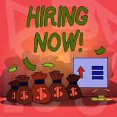 Conceptual Hand Writing Showing Hiring Now. Business Photo Text Workforce Wanted Employees Recruitme poster