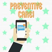 Word Writing Text Preventive Care. Business Concept For Health Prevention Diagnosis Tests Medical Co poster