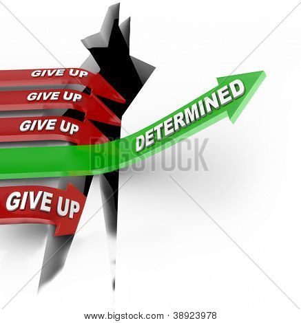 One green arrow with the word Determination jumps over a hole and rises to success while other red arrows fall into a pit of defeat when they give up