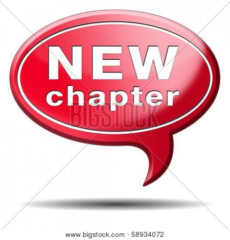 new chapter fresh start over or begin again and have an extra opportunity