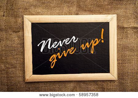 Never Give Up, Motivational Message
