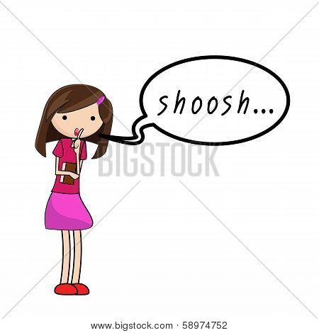 Girl Speak Shoosh