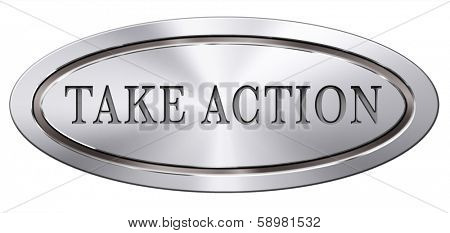 take action it is time act now. Start moving it is now or never!