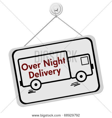 Over Night Delivery Sign