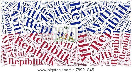 National Flag Of Haiti. Word Cloud Illustration.