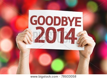 Goodbye 2014 card with colorful background with defocused lights