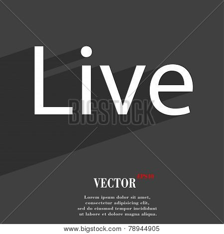 Live Icon Symbol Flat Modern Web Design With Long Shadow And Space For Your Text. Vector