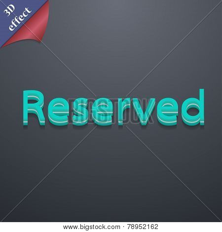 Reserved Icon Symbol. 3D Style. Trendy, Modern Design With Space For Your Text Vector