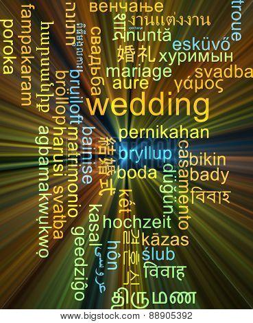 Background concept wordcloud multilanguage international many language illustration of wedding glowing light