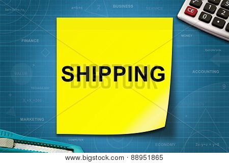 Shipping Word On Yellow Note