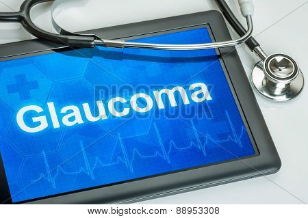 Tablet With The Diagnosis Glaucoma On The Display