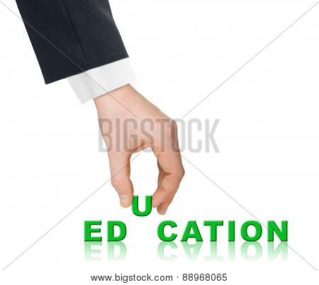 Hand and word Education isolated on white background