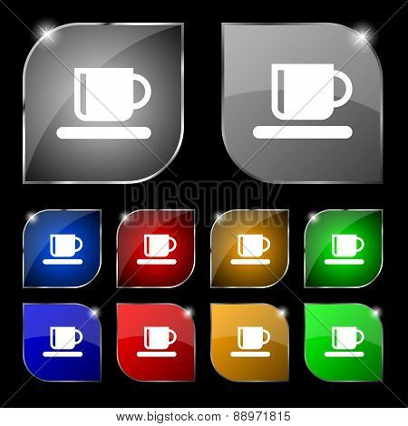 Coffee Cup Icon Sign. Set Of Ten Colorful Buttons With Glare. Vector