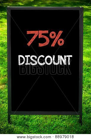 Seventy-five Percent Discount