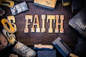 picture of faithfulness  - The word FAITH written in rusted metal letters surrounded by vintage wooden and metal letterpress type. ** Note: Visible grain at 100%, best at smaller sizes - JPG