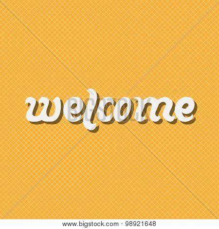 Welcome. Handwritten Text