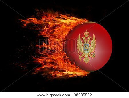 Flag With A Trail Of Fire - Montenegro