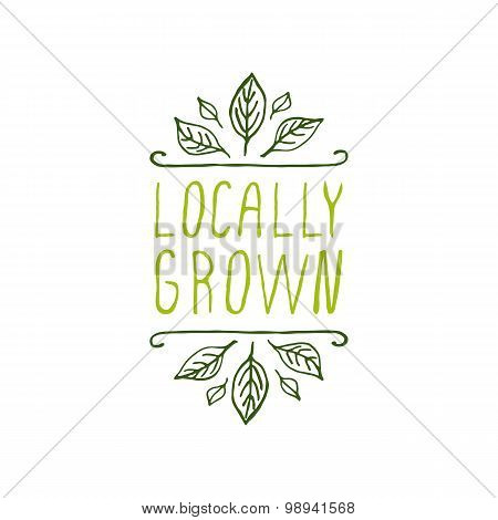 Locally grown - product label on white background.