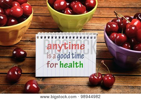 Anytime Is A Good Time For Health Word
