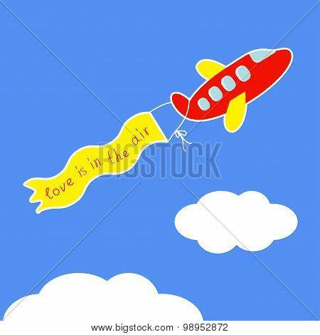 Cartoon Red Plane. Ribbon With Words Love Is In The Air Flat Design