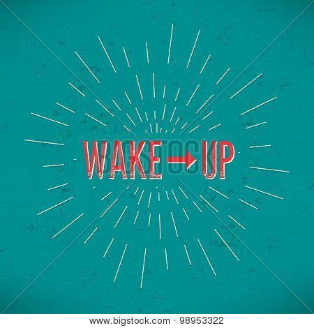 Abstract Creative concept vector design layout with text - wake up. For web and mobile icon isolated
