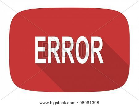 error flat design modern icon with long shadow for web and mobile app