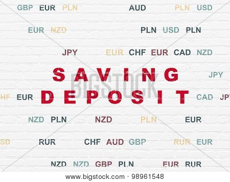 Banking concept: Saving Deposit on wall background