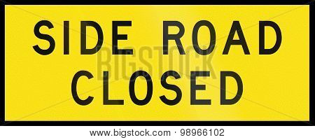 Side Road Closed In Australia