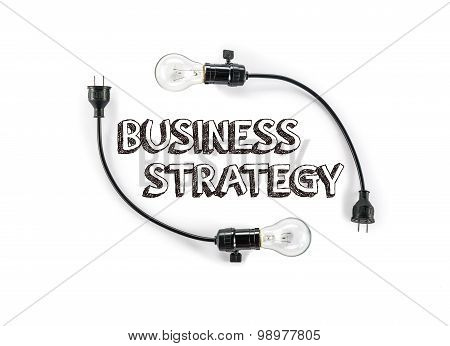 Businesss Strategy Phrase And Light Bulb, Hand Writing, Marketing Planning