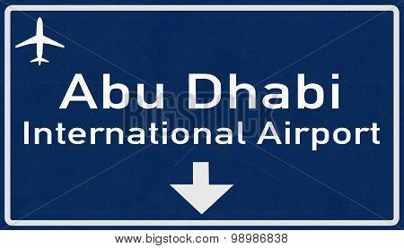 Abu Dhabi United Arab Emirates Airport Highway Sign