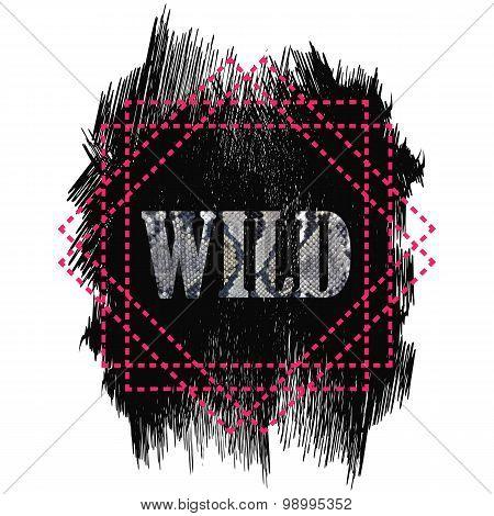 Tshirt design - Wild word quote