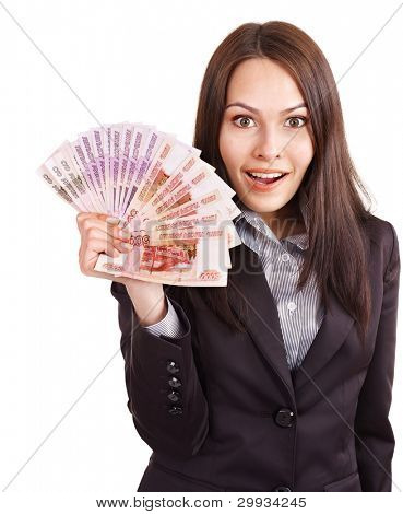 Woman with  money. Russian rouble. Isolated.