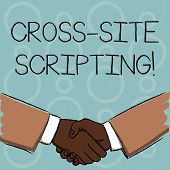 Writing Note Showing Cross Site Scripting. Business Photo Showcasing Security Vulnerability Mainly F poster