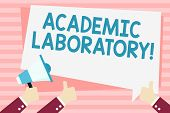 Handwriting Text Academic Laboratory. Concept Meaning Where Students Can Go To Receive Academic Supp poster