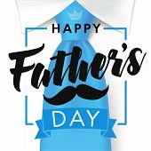 Happy Fathers Day Vector Lettering Background. Happy Fathers Day Calligraphy Banner With With Blue T poster