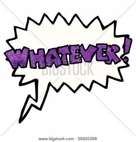 cartoon Whatever! shout