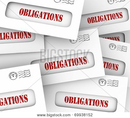 Obligations words in envelopes telling or reminding you of financial, legal, regulatory or corporate responsibilities you must meet