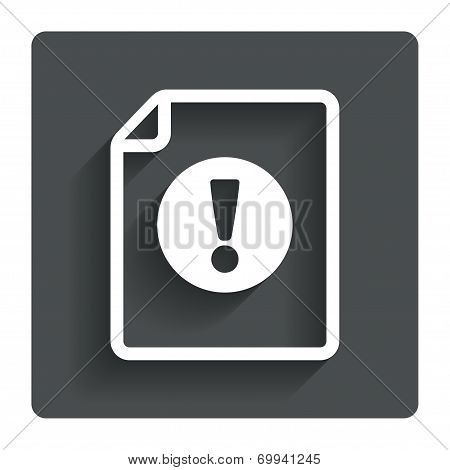 File attention sign icon. Exclamation mark.
