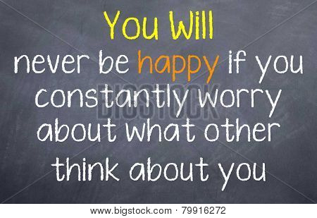 You will Never be Happy if...
