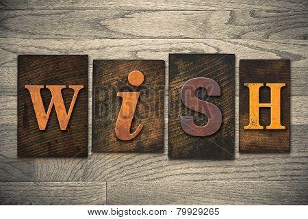 Wish Concept Wooden Letterpress Type