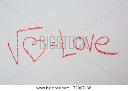 Square root of heart on white paper. Handwritten love formula.