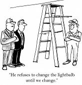 picture of change management  - Worker refuses to change lightbulb until business management changes their approach to employees - JPG