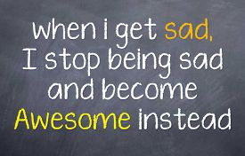 foto of you are awesome  - Motivational saying  that you are sometimes sad - JPG