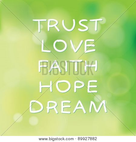 Trust Love Faith Hope Dream