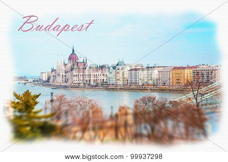 Textured Postcard Of Budapest With Hungarian Parliament Building And Danube River