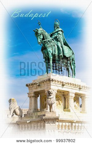 Textured Postcard Or Poster With Horse Riding Statue, Stephen I Of Hungary, Fishermen's Bastion,