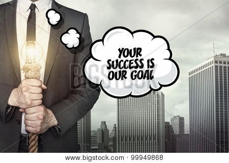 Your succes is our goal text on speech bubble