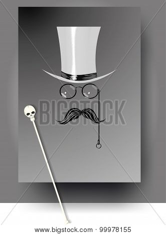 Cylinder, moustache, monocle and cane